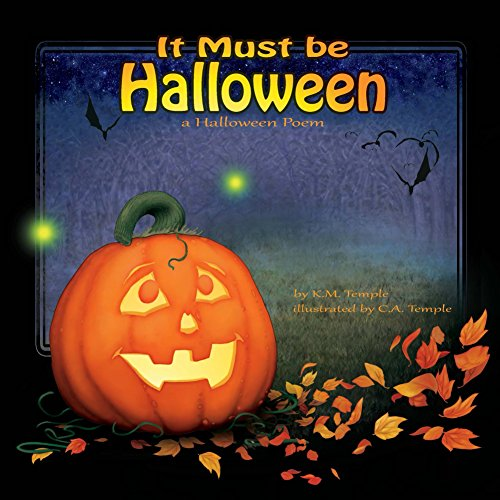 It Must Be Halloween A Halloween Poem Amazones Christian