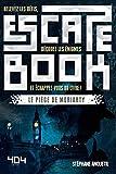 Escape book - Le piège de Moriarty