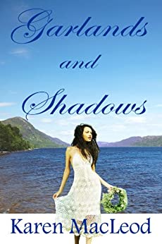 GARLANDS AND SHADOWS (English Edition) di [MacLeod, Karen]