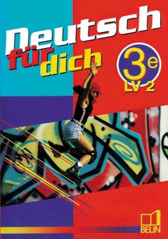 Deutsch für dich 3e - Livre de l'élève