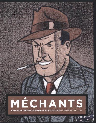 Méchants : Crapules et autres vilains de la bande dessinée