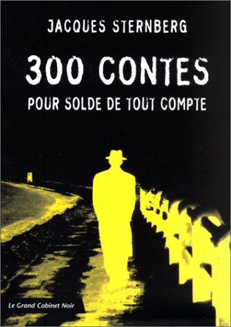 300 contes pour solde de tout compte