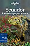 Lonely Planet Ecuador & the Galapagos Islands (Travel Guide) by Lonely Planet (2015-09-01) -