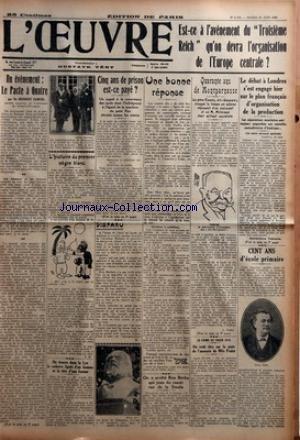 OEUVRE (L') [No 6472] du 20/06/1933 - UN EVENEMENT - LE PACTE A QUATRE PAR SIR HERBERT SAMUEL - L'HISTOIRE DU PREMIER NEGRE BLANC PAR C. M. - ON TROUVE DANS LA LYS LE CADAVRE LIGOTE D'UN HOMME ET LA TETE D'UNE FEMME - CINQ ANS DE PRISON EST-CE PAYE - UN APPEL A LA CONSCIENCE DES JURES DONT L'INDULGENCE A L'EGARD DE LA MARATRE DU PETIT NYS REVOLTE TOUTES LES MERES - DISPARU PAR D. - UNE BONNE REPONSE - ON A ARRETE BOU BERKA QUI JOUA DU RASOIR RUE DE LA SMALA - QUARANTE ANS DE MONTPARNASSE - LE P par Collectif