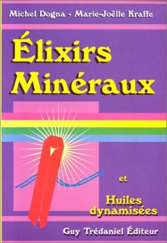 Elixirs minéraux et huiles dynamisees