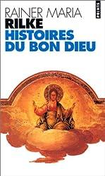 Histoires du Bon Dieu : Récits