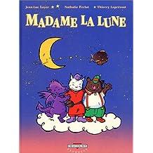 Madame la Lune, tome 1 : Les semeurs d'étoiles