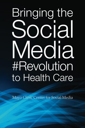 bringing-the-social-media-revolution-to-health-care-english-edition