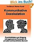 Kommunikative Deeskalation: Praxislei...