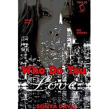 Who Do You Love?: An Urban Novella (Sex, Lies, and Murder Book 1)