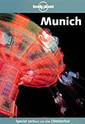 Munich (Lonely Planet the Big Trip: Your Ultimate Guide to Gap Years & Overseas Adventures)