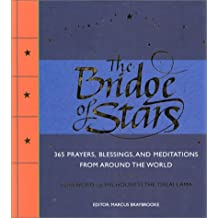 The Bridge of Stars: 365 Prayers, Blessings, and Meditations from Around the World