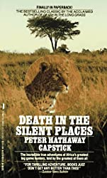 Death in the Silent Places by Peter Hathaway Capstick (1989-04-01)