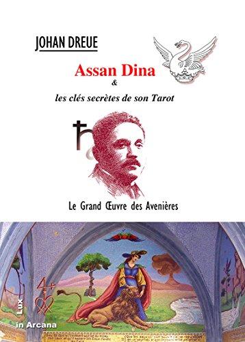 Assan Dina et les clés secrètes de son Tarot