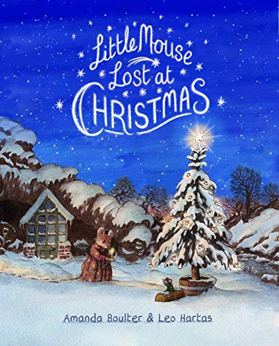 Little Mouse Lost at Christmas: A heart-warming rhyming story with beautiful illustrations and a classic feel (English Edition)