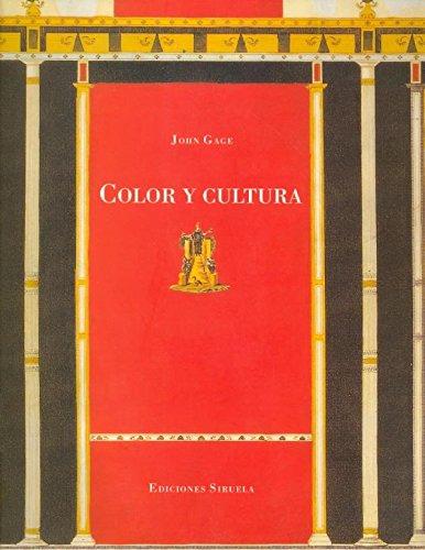 Color y cultura: La práctica y el significado del color de la Antigüedad a la abstracción (La Biblioteca Azul / Serie mayor)