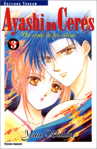 Ayashi no Ceres Edition simple Tome 3