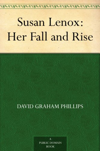Susan Lenox: Her Fall and Rise (English Edition) Lenox Classic Edition