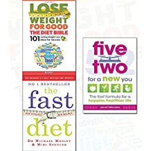 Fast Diet and Five Two for a New You 2 Books Collection Set With Gift Journal - Lose Weight, Stay Healthy, Live Longer - Revised and Updated, The Fast Formula for a Happier, Healthier Life