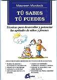 Image de TÚ SABES TÚ PUEDES: TÉCNICAS PARA DESARROLLAR Y POTENCIAR LAS APTITUDES DE NIÑOS Y JÓVENES (Recreate)