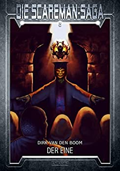 Die Scareman-Saga 2: Der Eine