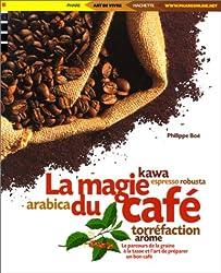 La magie du café