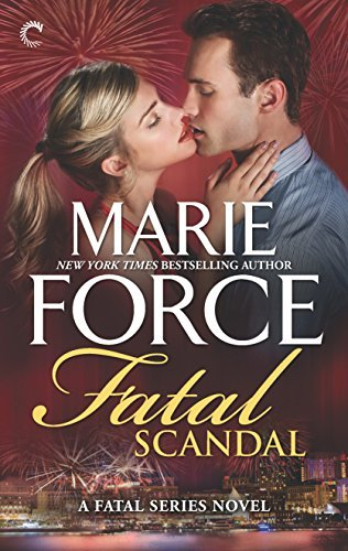 Fatal Scandal (The Fatal Series) by Marie Force (2016-06-28)