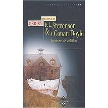 Robert Louis Stevenson et Arthur Conan Doyle : Aventure de la fiction, actes du colloque de Cerisy