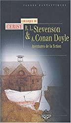 Robert Louis Stevenson et Arthur Conan Doyle : Aventure de la fiction, actes du colloque de Cerisy
