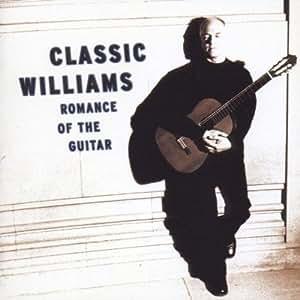 John Williams - Romance of the Guitar