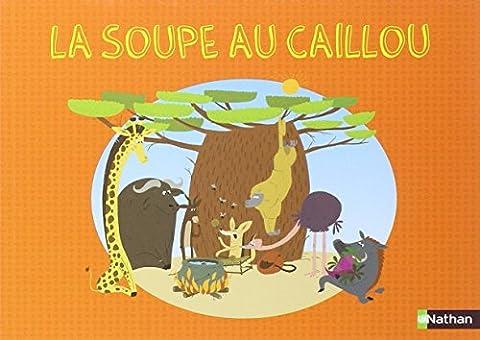 Soupe au Caillou -