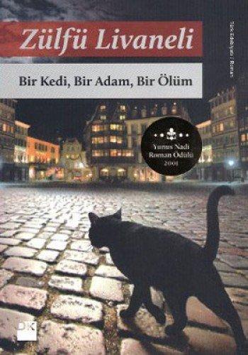 Bir Kedi, Bir Adam, Bir Ölüm por Zülfü Livaneli
