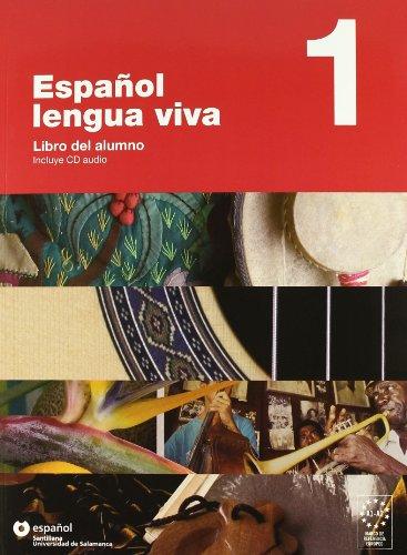 Español lengua viva. Con CD Audio. Per le Scuole superiori: ESPAÑOL LENGUA VIVA 1 LIBRO ALUMNO+CD SANTILLANA UNIVERSIDAD DE SALAMANCA - 9788493453725