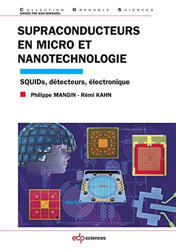 Supraconducteurs en micro et nanotechnologie par Mangin Philippe
