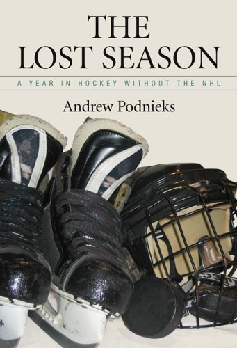 Lost Season: A Year In Hockey Without The NHL