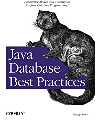 Java Database Best Practices by George Reese (2003-05-30)