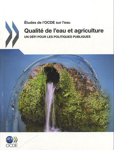 Qualit de l'eau et agriculture - Un dfi pour les politiques publiques