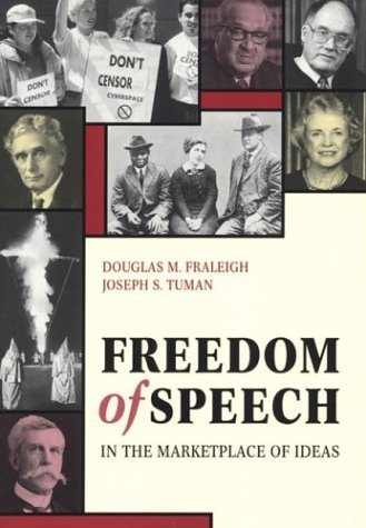 Freedom of Speech in the Marketplace of Ideas by Douglas M. Fraleigh (1996-10-15)