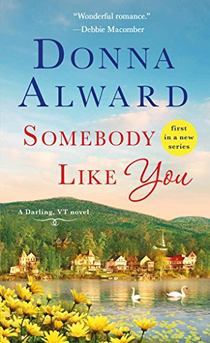 [Somebody Like You] (By (author)  Donna Alward) [published: February, 2017]