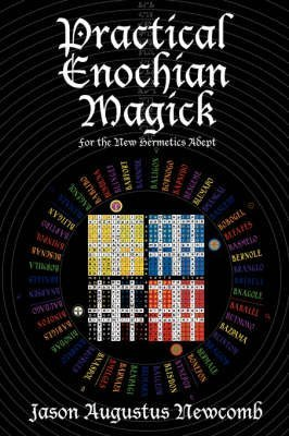 Newcomb jason augustus the best amazon price in savemoney practical enochian magick by author jason augustus newcomb fandeluxe Choice Image