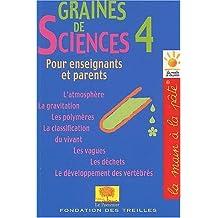 Graines de sciences, tome 4