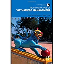 The Changing Face of Vietnamese Management (Working in Asia)