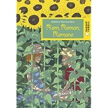 Rom, Roman, Romane (Rageot Romans 8-10)