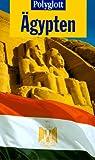 Polyglott-Reiseführer: Ägypten - Michel Rauch