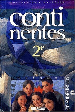 Continentes : Espagnol, 2nde (1 livre + 1 CD audio)