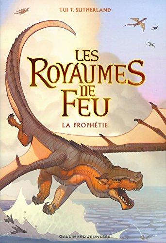 les royaumes de feu (1) : La prophétie