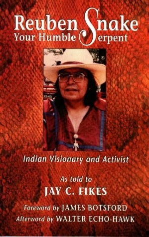 Reuben Snake Your Humble Serpent Indian Visionary And Activist