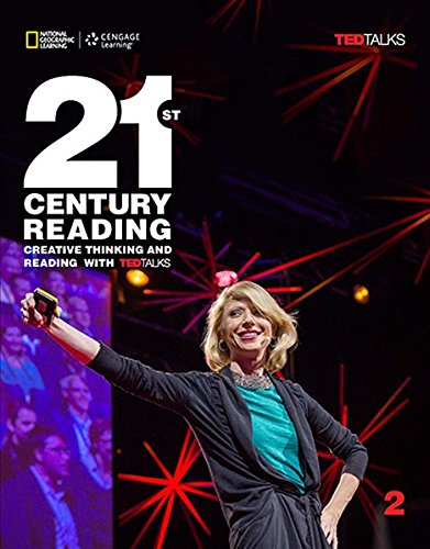 21st Century Reading 2: Creative Thinking and Reading with TED Talks: 2