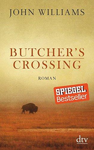 Buchseite und Rezensionen zu 'Butcher's Crossing: Roman' von John Williams