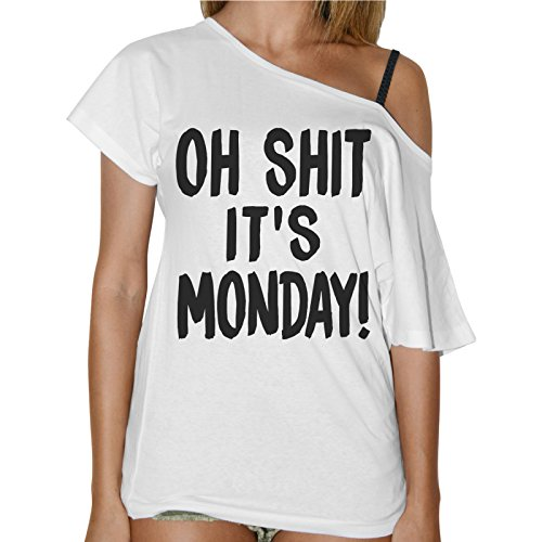 T-Shirt Donna Collo A Barca Oh Shit It Is Monday - Bianco Bianco